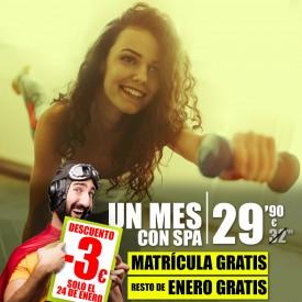 1 MES CON SPA SUPERVIERNES