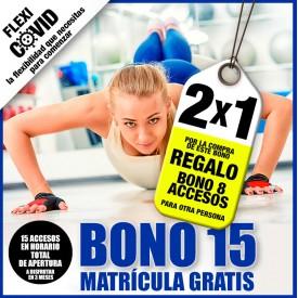 BONO 15 ACCESOS 2X1